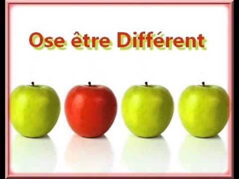 Ose être différent