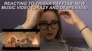 reacting to trisha paytas' new music video (CRAZY AND DESPERATE w/ Jason Nash)