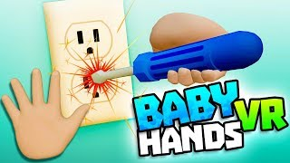 Video BABY TESTS POWER SOCKET WITH SCREWDRIVER - Baby Hands VR Gameplay - VR HTC Vive Gameplay MP3, 3GP, MP4, WEBM, AVI, FLV September 2018