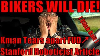 Tesla Autopilot Kill Bikers? Kman's Tear-down of FUD Roboticists Article -------------------------------------------- Fair Warning, 24 minute ...