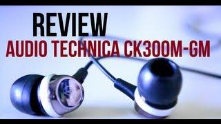 Video Review: Audio Technica ATH CK300M-GM In Ear Earphones MP3, 3GP, MP4, WEBM, AVI, FLV Juli 2018