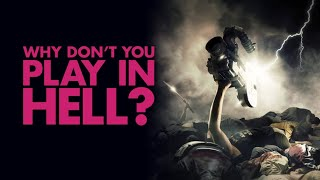Nonton Why Don't You Play in Hell? - Official Trailer Film Subtitle Indonesia Streaming Movie Download