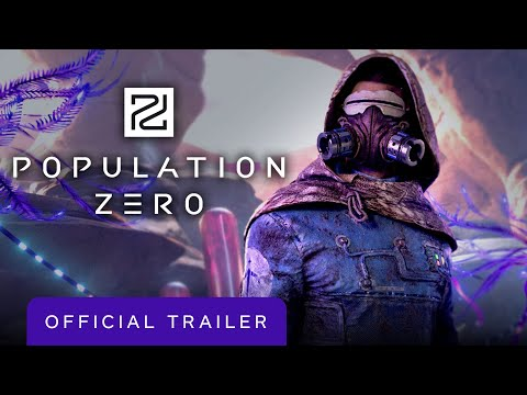 Population Zero: Official Launch Trailer