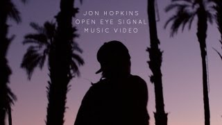 Open Eye Signal Jon Hopkins