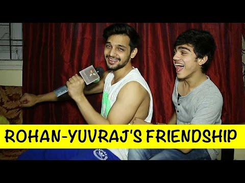 Rohan Shah and Yuvraj Thakur talk about the friend