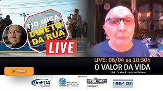 LIVE Tio Mica - O valor da Vida