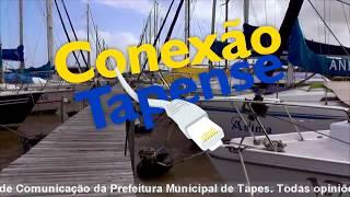 CONEXÃO TAPENSE - Mostra um balanço e uma projeção de trabalho da Prefeitura de Tapes.