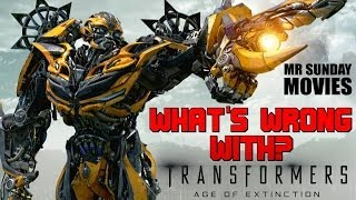 What's Wrong With TRANSFORMERS: AGE OF EXTINCTION?