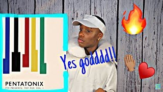 PENTATONIX TOP POP VOL.1 REACTION/ REVIEW