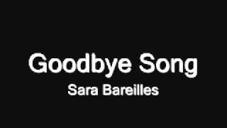 Goodbye Song Studio Version Sara Bareilles