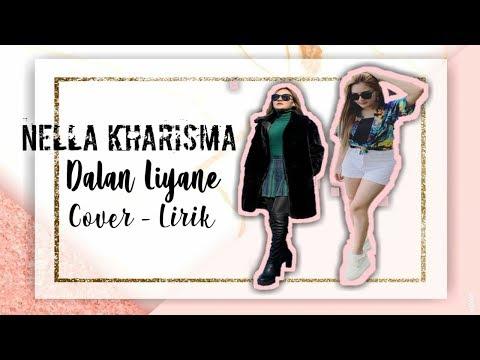 Video Nella Kharisma Cover Dalan Liyane   Official Lirik Video download in MP3, 3GP, MP4, WEBM, AVI, FLV January 2017