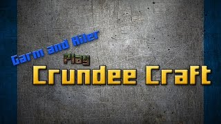 Crundee Craft Lets Play Ep1