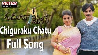 Video Chiguraku Chatu Full Song ll Gudumba Shankar ll Pawan Kalyan, Meera Jasmine download in MP3, 3GP, MP4, WEBM, AVI, FLV January 2017