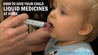 How to give your child liquid medication