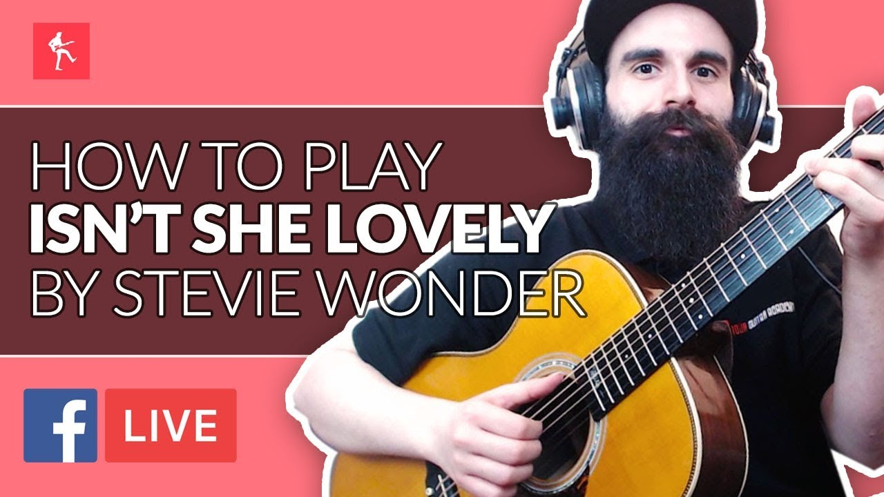 How To Play Isn't She Lovely by Stevie Wonder – Acoustic Guitar Lesson