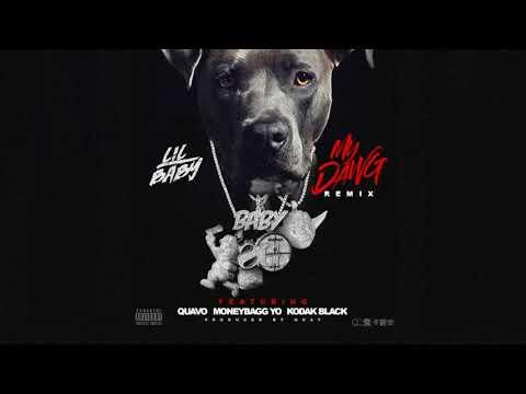 Lil Baby | My Dawg | Remix ft  Quavo, MoneyBagg Yo & Kodak Black