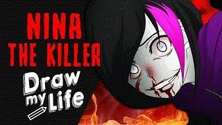 NINA THE KILLER ✏️ DRAW MY LIFE | STORIA E ORIGINI