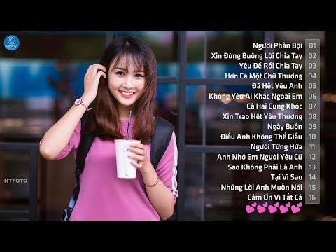 Những Ca Khúc Nhạc Trẻ Hay Nhất 2017 - 40 Bài Hát Nhạc Trẻ Buồn Làm Tan Nát Hàng Triệu Trái Tim - Thời lượng: 3:06:56.