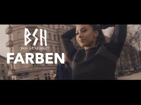 B.S.H. feat. Serk - Farben Video