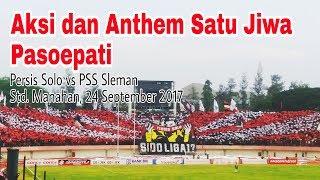 Video Aksi Pasoepati dan Anthem Satu Jiwa yang Luar Biasa. Persis Solo vs PSS Sleman (24/9/17) MP3, 3GP, MP4, WEBM, AVI, FLV Desember 2018
