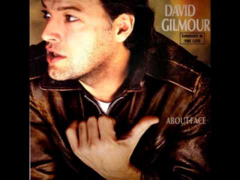 David Gilmour – You known I'm right
