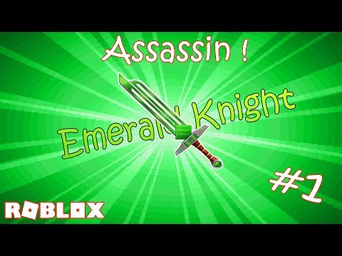 RUNNING AFTER THE EMERALD KNIGHT ! | ROBLOX ASSASSIN ! (Part 1)