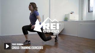 Video Trail Running: Cross-Training Exercises || REI MP3, 3GP, MP4, WEBM, AVI, FLV Juli 2018