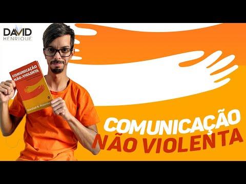COMUNICAÇÃO NÃO - VIOLENTA   Marshall B. Rosenberg   David Henrique