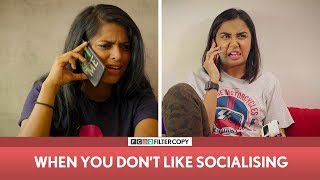 Video FilterCopy | When You Don't Like Socialising | Ft. MostlySane (Prajakta Koli), Nayana, Banerjee MP3, 3GP, MP4, WEBM, AVI, FLV Oktober 2018