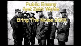 Public Enemy feat Zakk Wylde - Bring The Noise 20XX