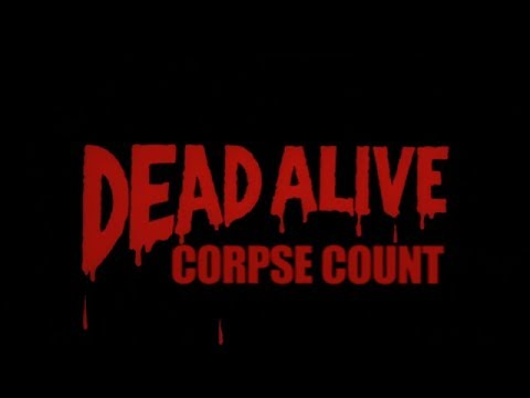 Dead Alive AKA Braindead (1992) Carnage Count