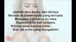 AGNEZ MO  - Sebuah Rasa ( Lyrics)