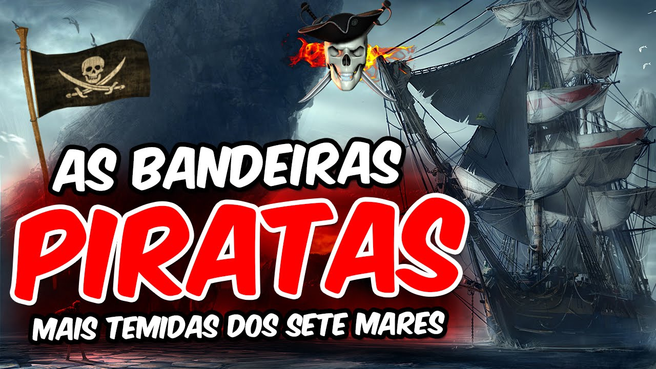 As bandeiras piratas mais temidas