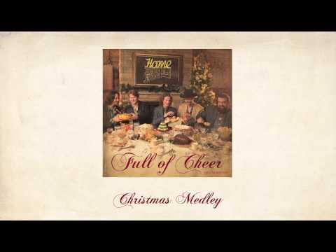 Christmas Medley - Home Free
