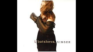 Jewish folksinger/songwriter BATSHEVA I wrote this Yiddish translation shortly after I heard Mr. Cohen's song on Various Positions. With assistance from Bess...