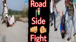 Road Side Fight || Part 1 || Hell To Heaven || H2H