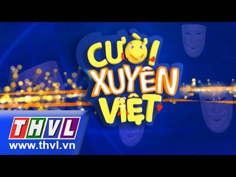 Cười xuyên Việt – Tập 7: Vòng chung kết 5 Full (Ngày 22/5/2015)