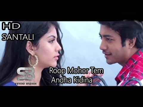Video Roop Mohor Tem  Andha Kidina || SANTALI VIDEO SONG HD || SURAJ BESRA download in MP3, 3GP, MP4, WEBM, AVI, FLV January 2017