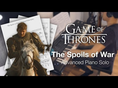 Game Of Thrones - The Spoils Of War (Advanced Piano Solo With Sheet Music)