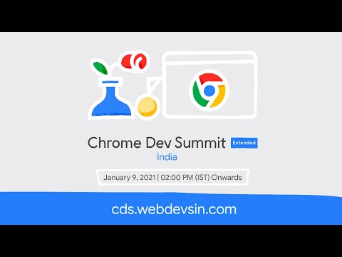 Chrome Dev Summit Extended India