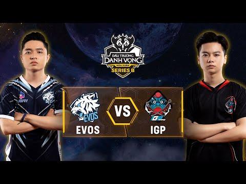EVOS Esports vs IGP Gaming [Vòng 2] [Ngày 12.05] - Đấu Trường Danh Vọng Series B Mùa 1 - Thời lượng: 1:41:14.