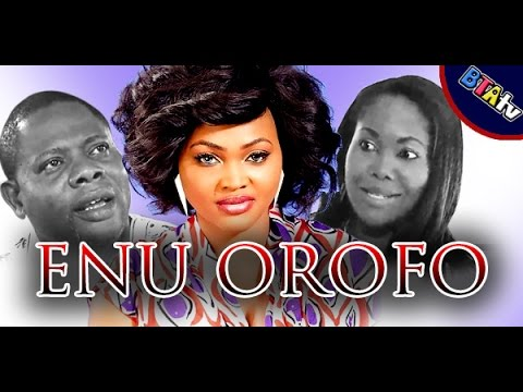 ENU OROFO - YORUBA NOLLYWOOD MOVIE