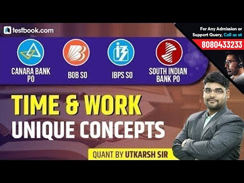 Canara Bank PO | IBPS SO | BoB SO | SIB PO | Unique Concepts In Time & Work | Quant With Utkarsh Sir