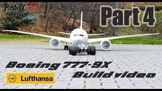 BOEING 777-9X Lufthansa RC airliner build video Part 4 by RAMY RC