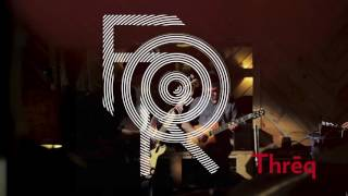 Forq - Threq - Trailer