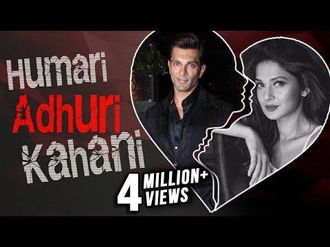 Humari Adhuri Kahani | Karan Singh Grover & Jennif