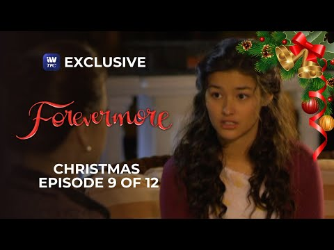 Forevermore Christmas Episode 9 of 12