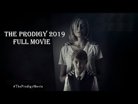 The Prodigy 2019 Full Movie | Watch Now FREE