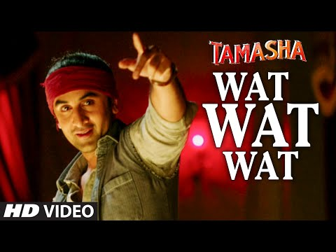 Wat Wat Wat Song lyrics Video | Tamasha | Ranbir Kapoor, Deepika Padukone