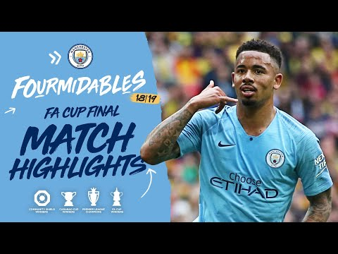 Highlights | Man City 6-0 Watford I Fa Cup Final